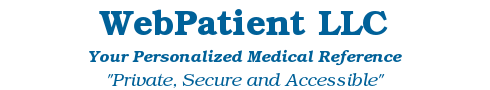 WebPatient LLC - Your Personalized Medical Reference - Private, Secure and Accessible