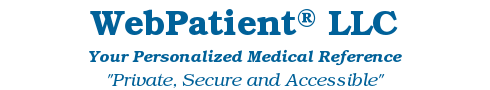 WebPatient™ LLC - Your Personalized Medical Reference - Private, Secure and Accessible